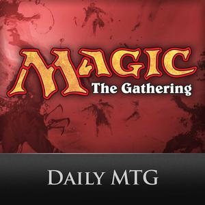 Best Other Games Podcasts (2019): Daily MTG Podcast
