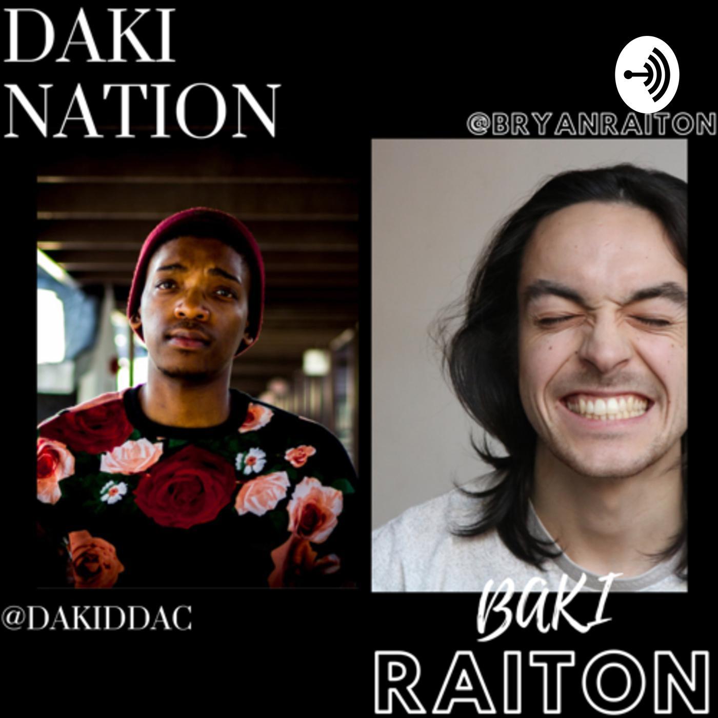 DAKI NATION and Raiton (podcast) - Alexander | Listen Notes
