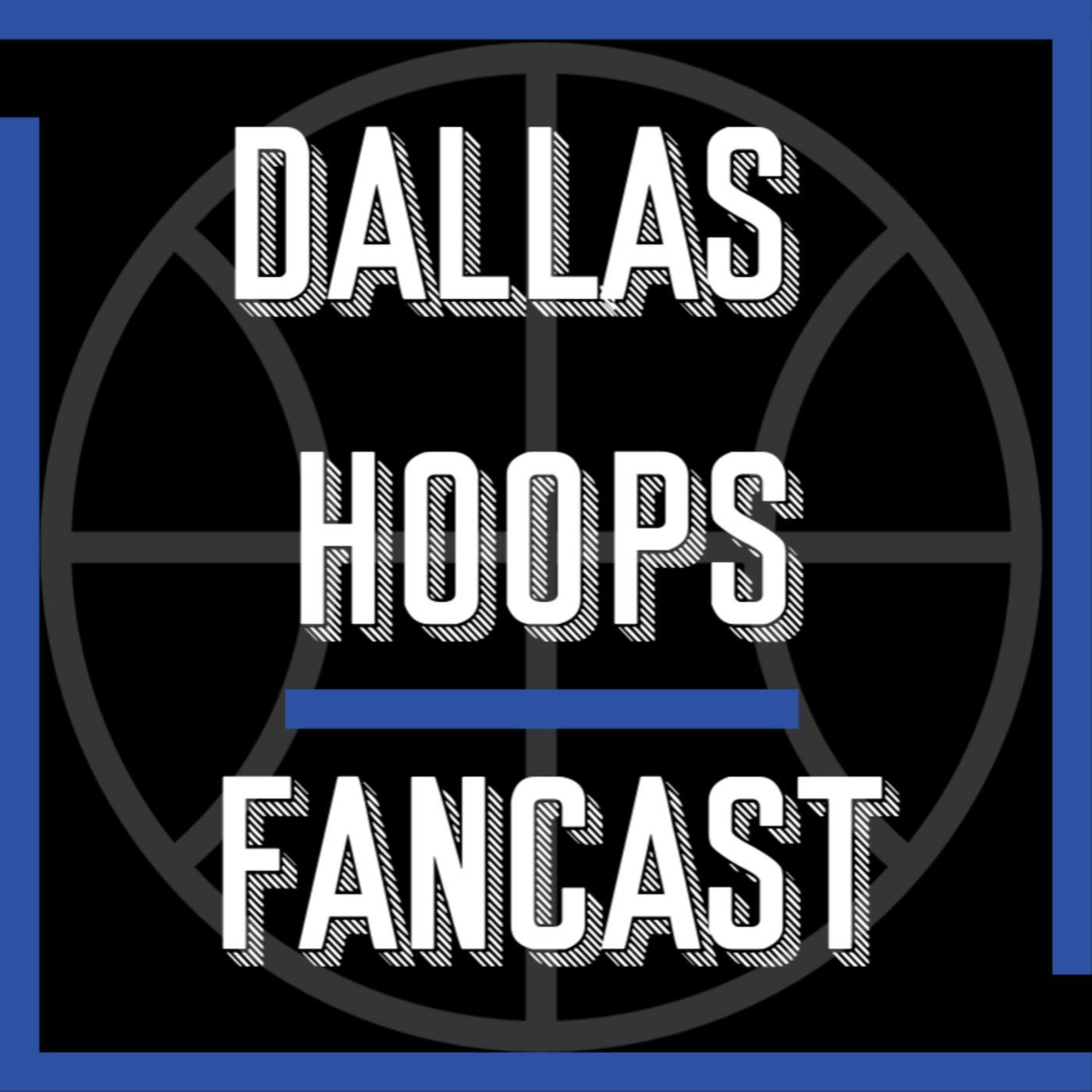 Dallas Hoops Fancast A Podcast For Dallas Mavericks Fans