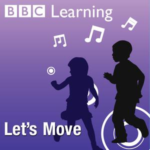 Best K-12 Podcasts (2019): Dance: Key Stage 1 - Let's Move