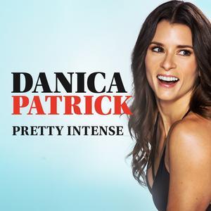 Best Health Podcasts (2019): Danica Patrick Pretty Intense Podcast