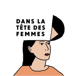 Top 10 podcasts: Dans la tête des femmes
