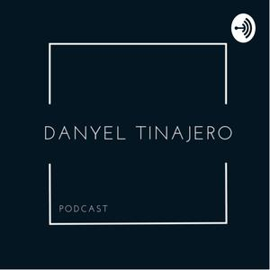 Meilleurs podcasts Podcasting (2019): Danyel Tinajero