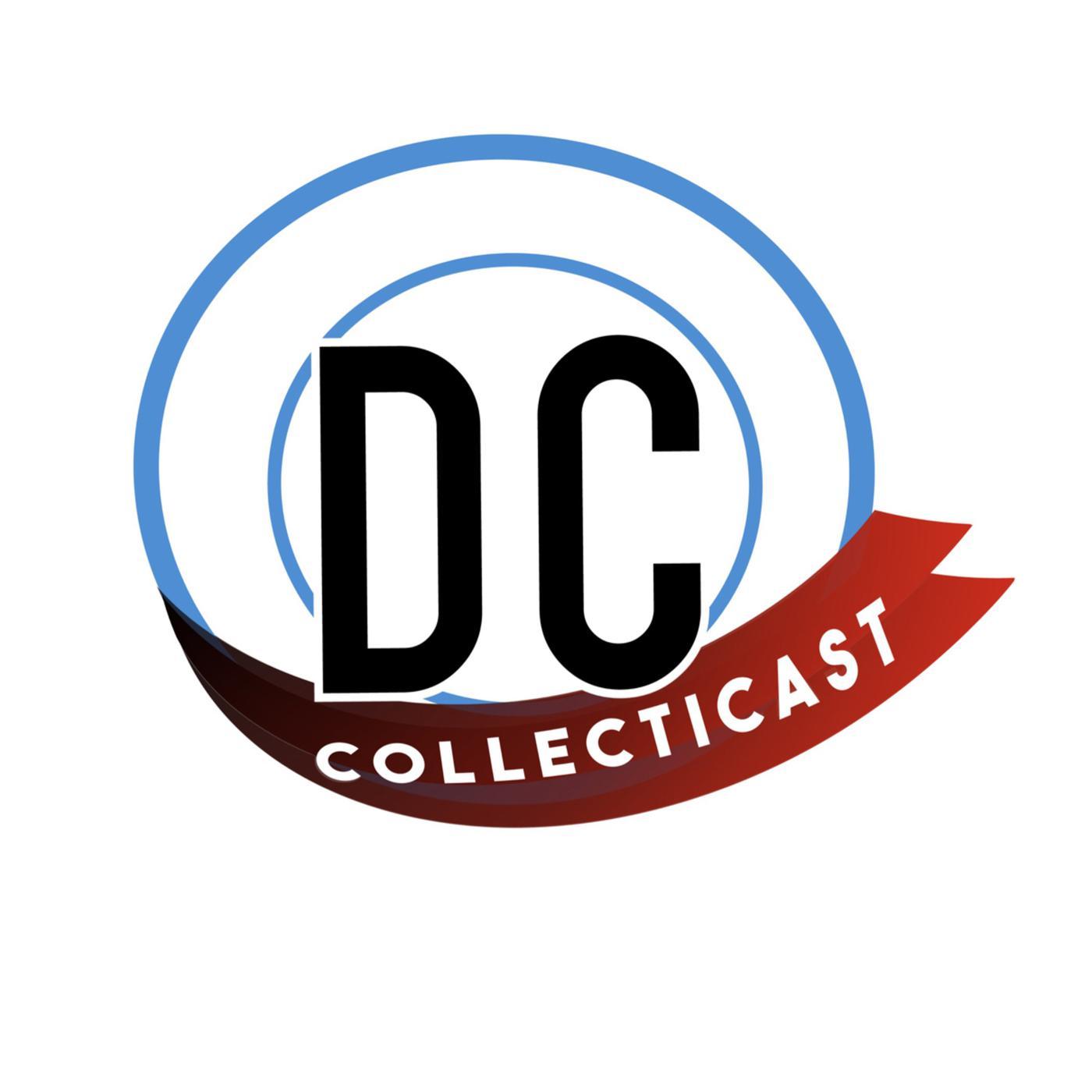 DC Collecticast (podcast) - DC Collecticast | Listen Notes