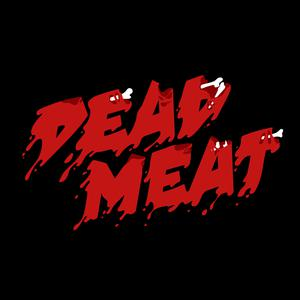 Best TV & Film Podcasts (2019): Dead Meat Podcast