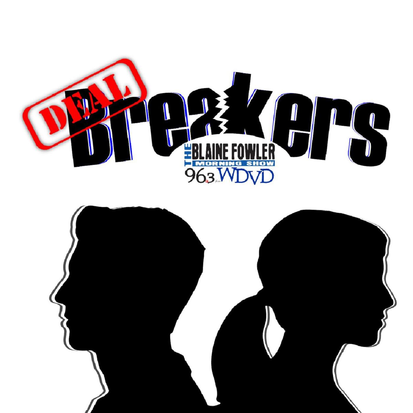 Deal Breakers (podcast) - The Blaine Fowler Morning Show