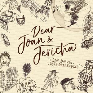 Dear Joan and Jericha (Julia Davis and Vicki Pepperdine)