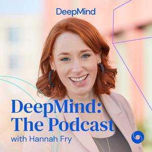Best Science Podcasts (2019): DeepMind: The Podcast