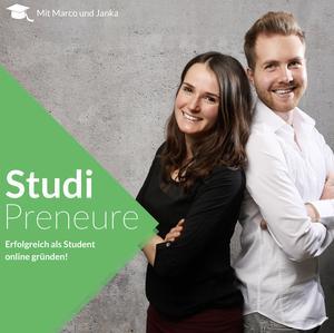 Der Studipreneure Podcast - Erfolgreich als Student online gründen!