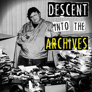 Die besten Comedy-Interviews-Podcasts (2019): Descent Into The Archives