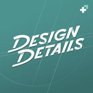 Meilleurs podcasts Design web (2019): Design Details