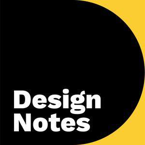 Best Visual Arts Podcasts (2019): Design Notes Podcast from Google Design