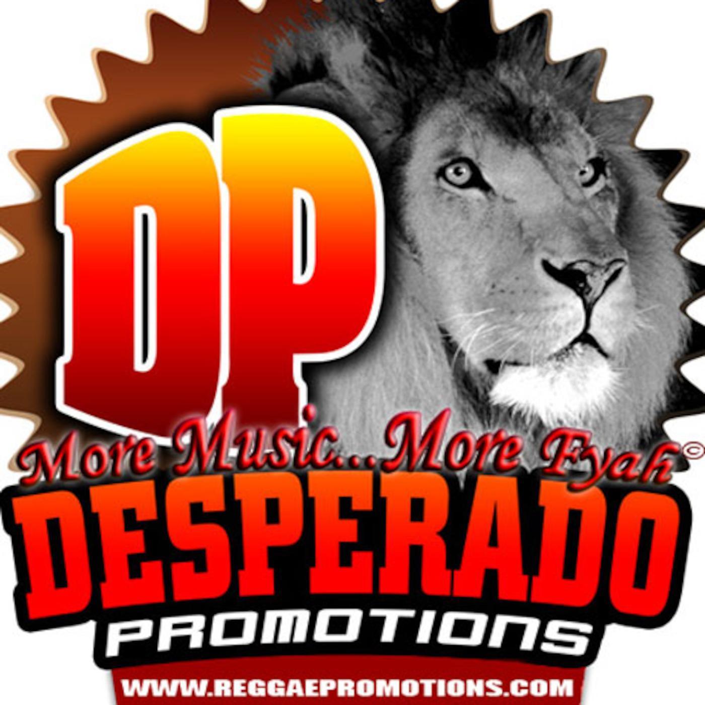 Desperado Promotions - Reggae (podcast) - Desperado Promotions