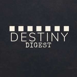 Best Video Games Podcasts (2019): Destiny Digest