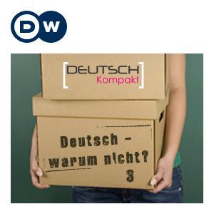 Best Language Learning Podcasts (2019): Deutsch - warum nicht? Series 3 | Learning German | Deutsche Welle