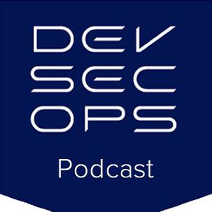 Best Technology Podcasts (2019): DevSecOps Podcast Series