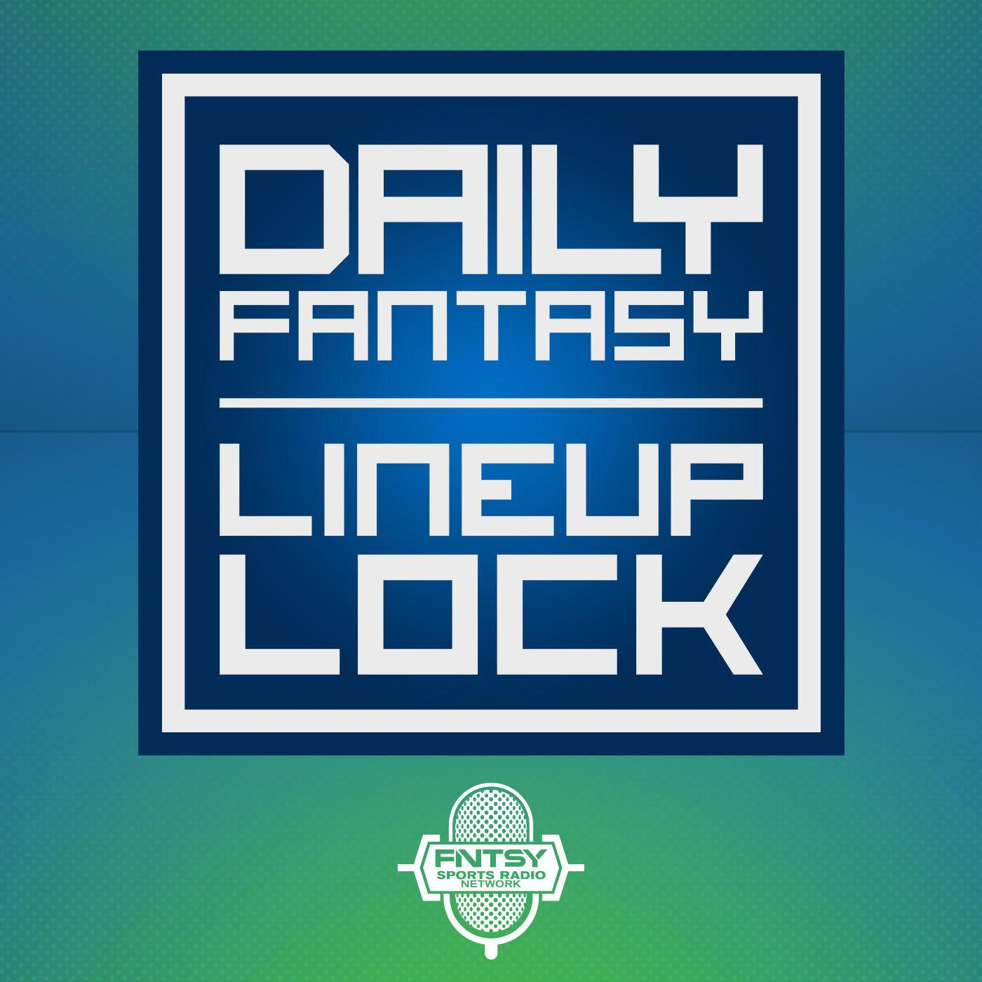 DFS Lineup Lock (podcast) - FNTSY Sports Radio Network