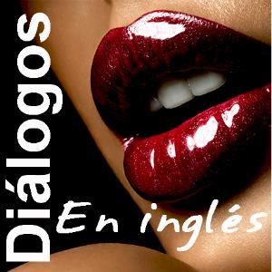 Best Language Courses Podcasts (2019): Dialogos en ingles