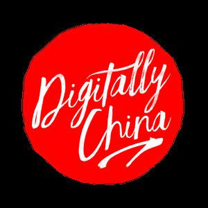 Digitally China