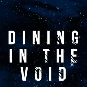 Best Fiction Podcasts (2019): Dining in the Void