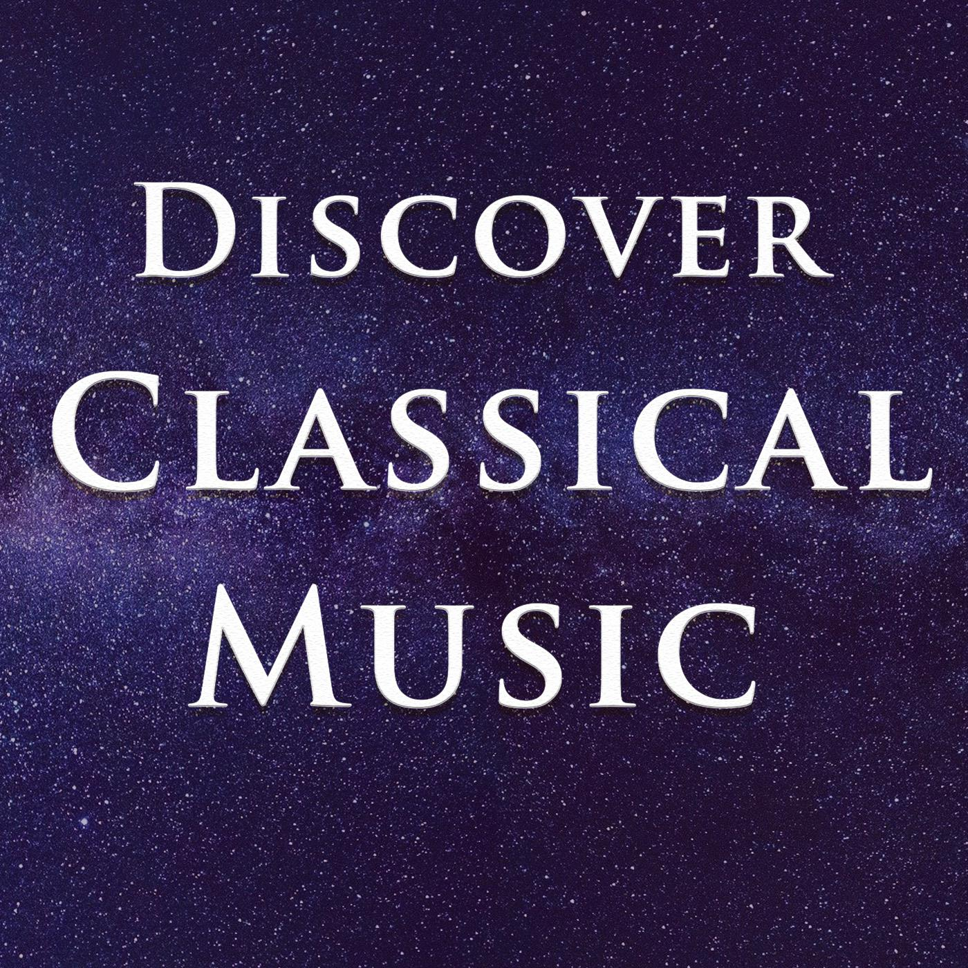 Discovering Classical Music (podcast) - Inside the Score