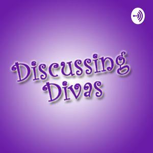 Discussing Divas