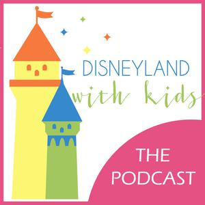 Best Places & Travel Podcasts (2019): Disneyland With Kids Podcast