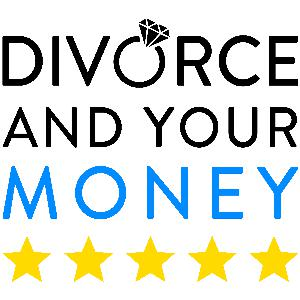 Divorce and Your Money - #1 Divorce Podcast