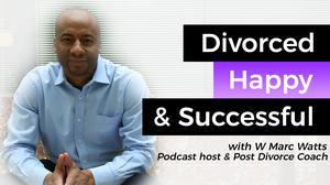 Divorced, Happy & Successful