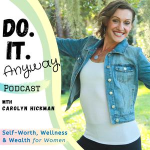 DO IT Anyway Podcast