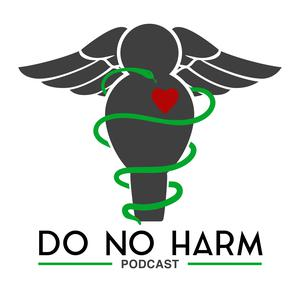 Do No Harm Podcast