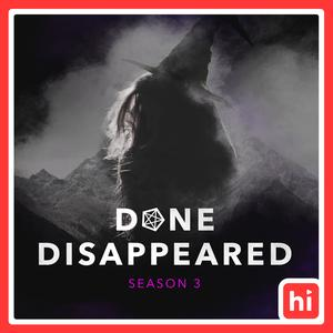 Best True Crime Podcasts (2019): DONE DISAPPEARED