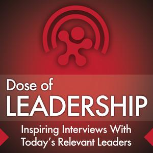 Best Management Podcasts (2019): Dose of Leadership with Richard Rierson | Authentic & Courageous Leadership Development