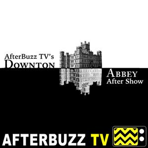 Best Audio Drama Podcasts (2019): Downton Abbey Reviews and After Show - AfterBuzz TV