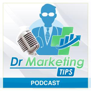 Dr Marketing Tips Podcast