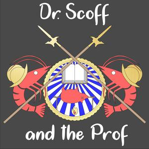 Dr. Scoff and the Prof