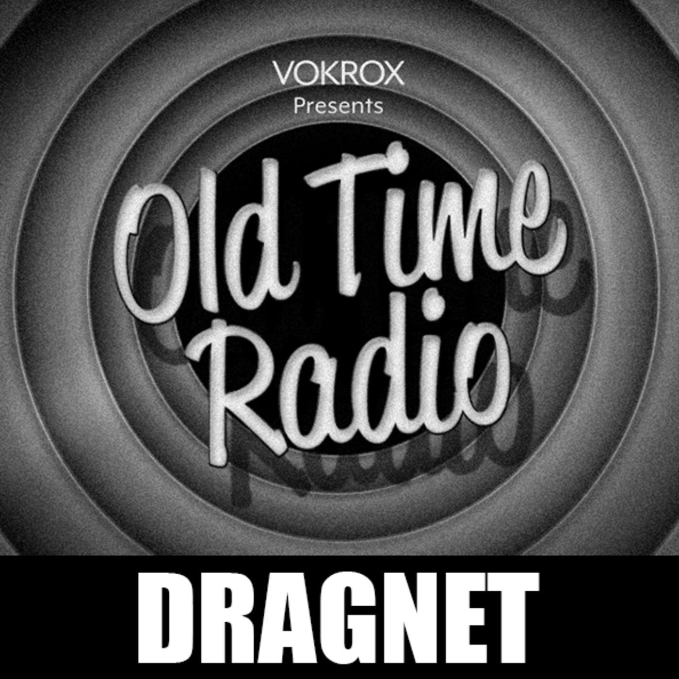 Dragnet | Old Time Radio (podcast) - OTR Podcasts | Listen Notes