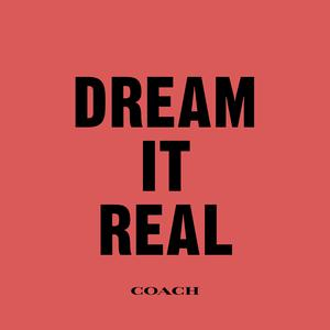 Dream It Real