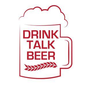 Drink Talk Beer podcast