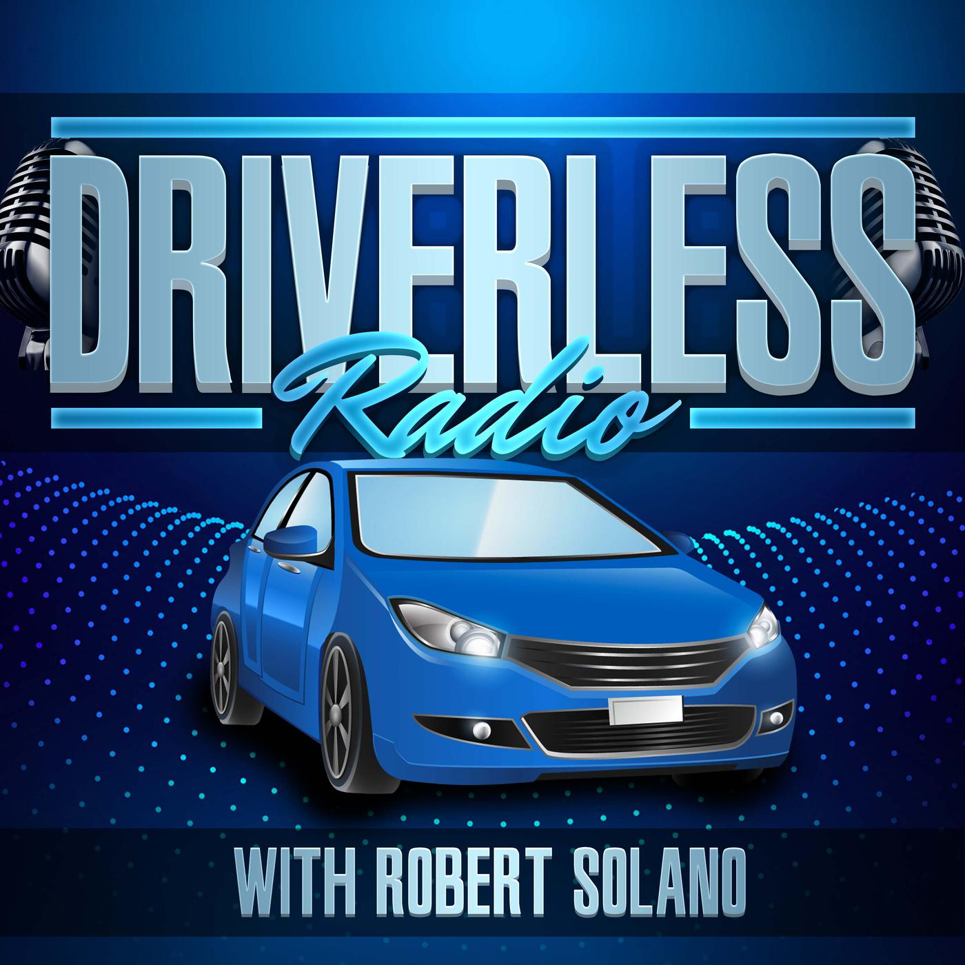 Driverless Radio (播客) - Team Solano | Listen Notes