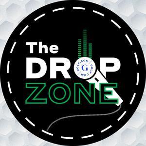 Drop Zone - GOLF Podcast