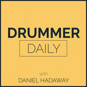 Drummer Daily Podcast   Tips & Tricks for Being a Professional Drummer