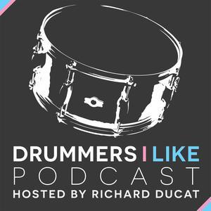 Drummers I Like Podcast
