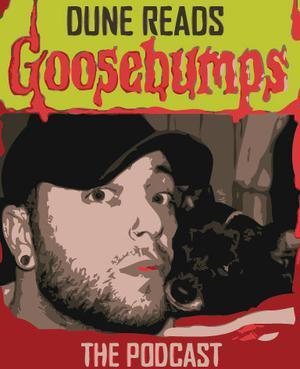 Dune Reads Goosebumps
