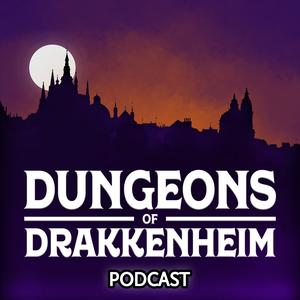 Best Leisure Podcasts (2019): Dungeons of Drakkenheim