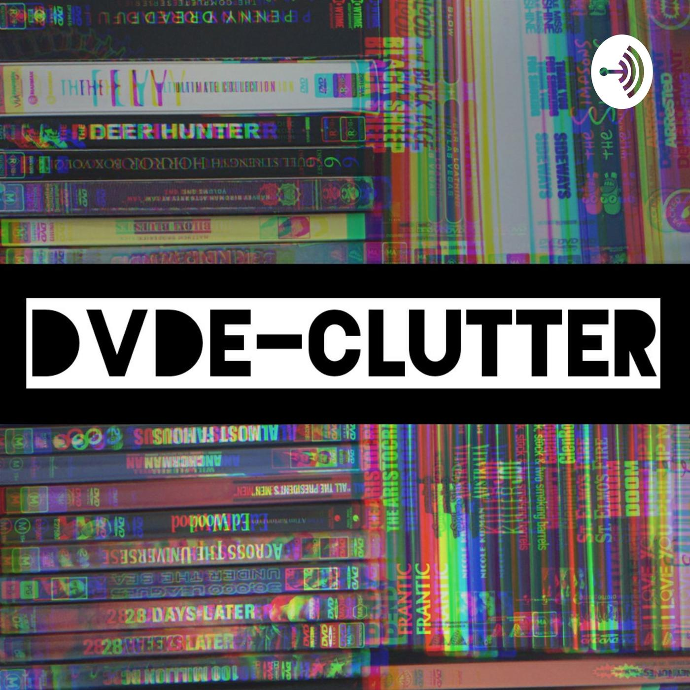 DVDE-CLUTTER (podcast) - Bec Gooch-Andrew &Paul Walters | Listen Notes