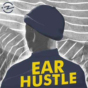 Best San Francisco Bay Area Podcasts (2019): Ear Hustle