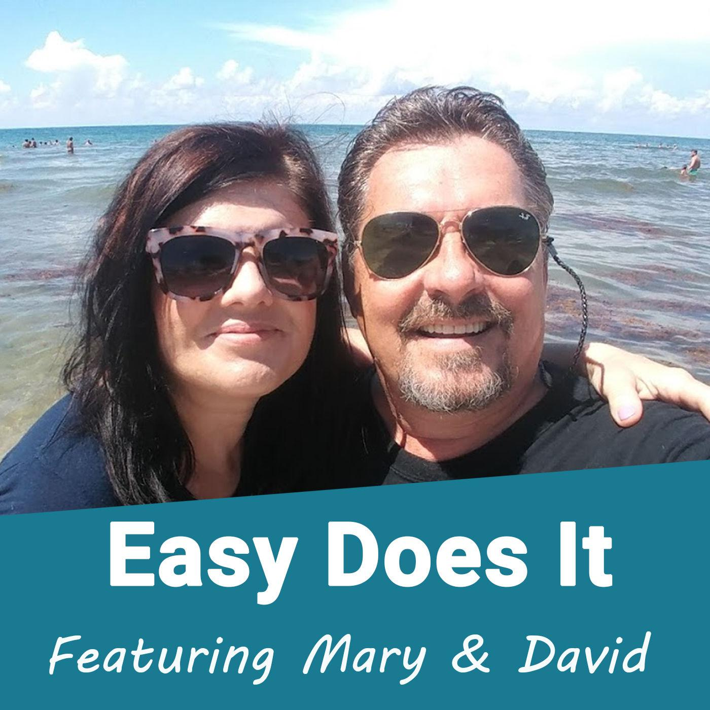 Easy Does It (podcast) - David & Mary Morgan | Listen Notes