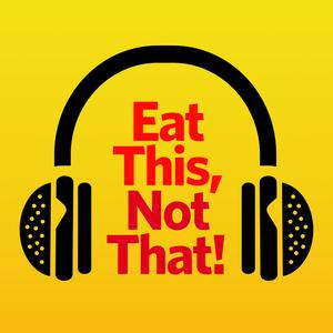 Best Nutrition Podcasts (2019): Eat This, Not That!