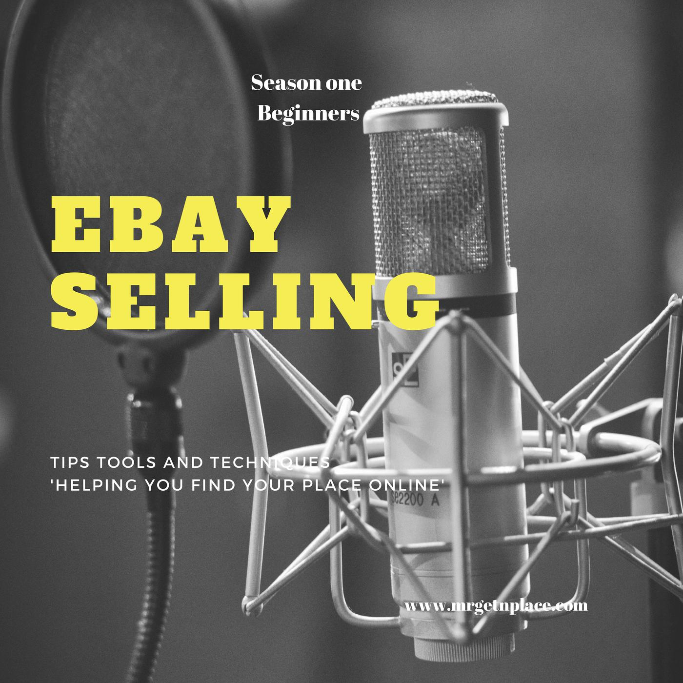 Ebay Selling Made Simple By Mr Getnplace Podcast Mr Getnplace Listen Notes